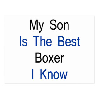 Mi hijo es el mejor boxeador que conozco postal