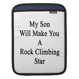 Mi hijo le hará una estrella de la escalada funda para iPads