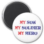 Mi hijo, mi soldado, mi héroe imanes de nevera