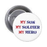 Mi hijo, mi soldado, mi héroe pin
