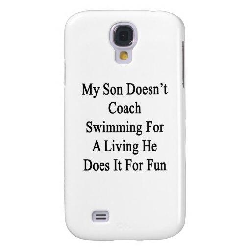 Mi hijo no entrena la natación para la vida de A q Funda Para Galaxy S4
