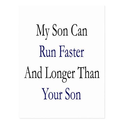 Mi hijo puede correr más rápidamente y más de larg postales
