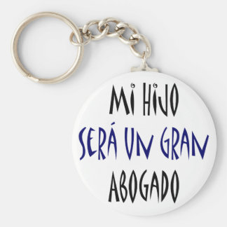 Mi Hijo Sera Un Gran Abogado Basic Round Button Keychain