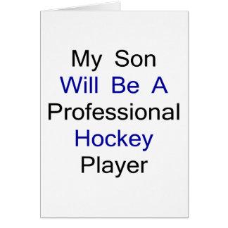 Mi hijo será un jugador de hockey profesional tarjeton
