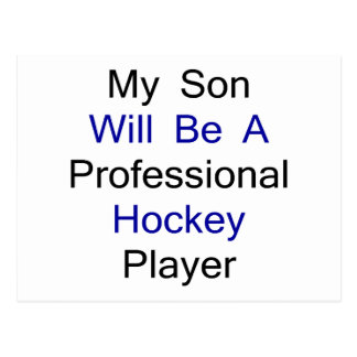Mi hijo será un jugador de hockey profesional postal