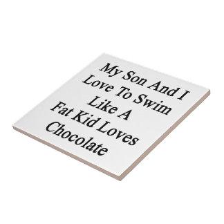 Mi hijo y yo amamos nadar como los amores Cho de Azulejo Cuadrado Pequeño