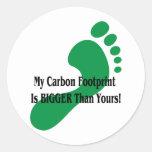 ¡Mi huella del carbono es MÁS GRANDE que la suya! Pegatina Redonda
