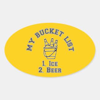 Mi humor de la lista del cubo - hielo y cerveza pegatina ovalada