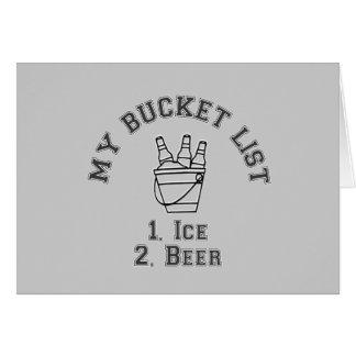 Mi humor de la lista del cubo - hielo y cerveza tarjeta de felicitación