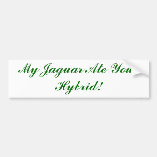 ¡Mi Jaguar comió su híbrido! Etiqueta De Parachoque