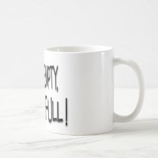 ¡Mi jerarquía está vacía, pero mi vida es llena! Taza De Café