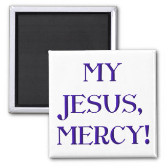 ¡Mi Jesús, misericordia! Imán Cuadrado