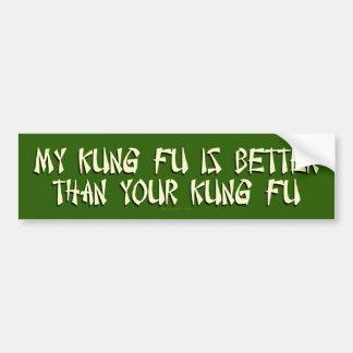 Mi Kung Fu es mejor Pegatina Para Auto