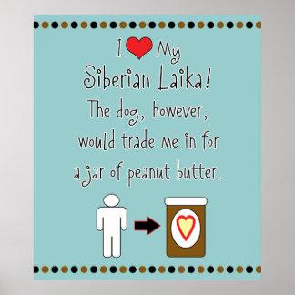Mi Laika siberiano ama la mantequilla de cacahuete Posters