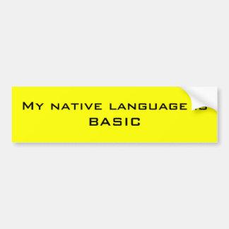 Mi lengua materna es PASCAL Pegatina De Parachoque