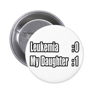 Mi leucemia del golpe de la hija (marcador) pin redondo de 2 pulgadas