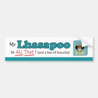 ¡Mi Lhasapoo es todo el eso! Etiqueta De Parachoque
