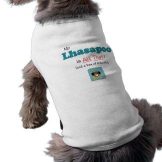 ¡Mi Lhasapoo es todo el eso! Camisetas Mascota