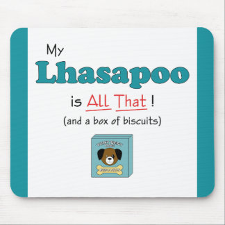 ¡Mi Lhasapoo es todo el eso! Tapetes De Raton