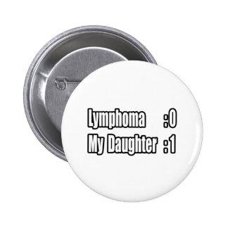 Mi linfoma del golpe de la hija (marcador) pin redondo de 2 pulgadas