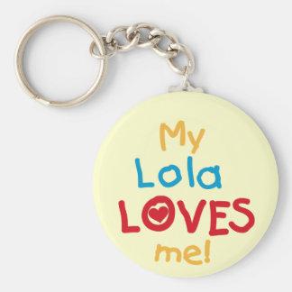 Mi Lola me ama las camisetas y los regalos Llavero Redondo Tipo Pin