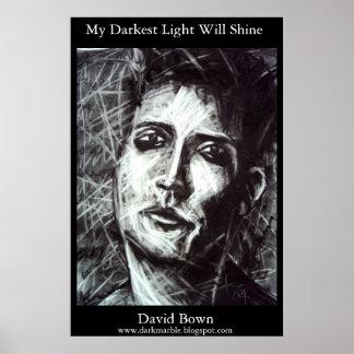 Mi luz más oscura brillará (la impresión) posters