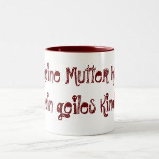 Mi madre tiene un niño genial taza de dos tonos