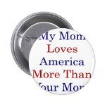 Mi mamá ama América más que su mamá Pins