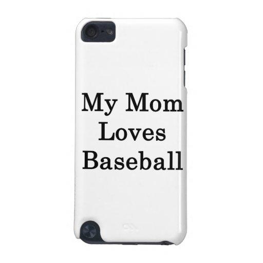 Mi mamá ama béisbol