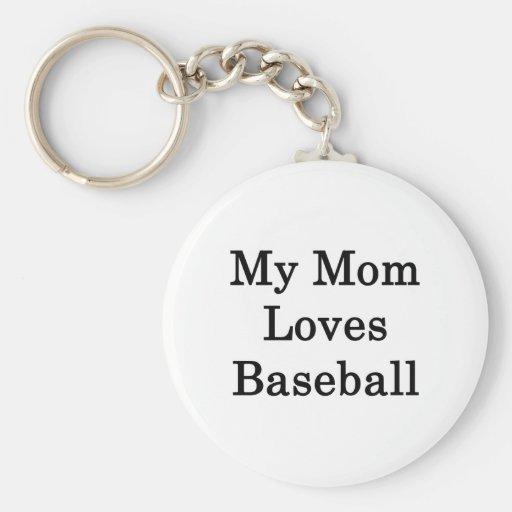Mi mamá ama béisbol llavero redondo tipo pin