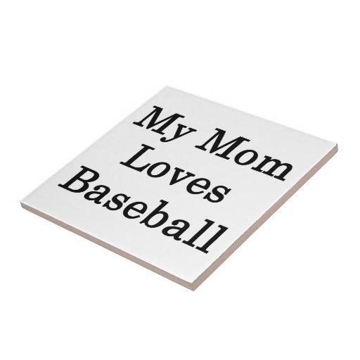 Mi mamá ama béisbol tejas  ceramicas