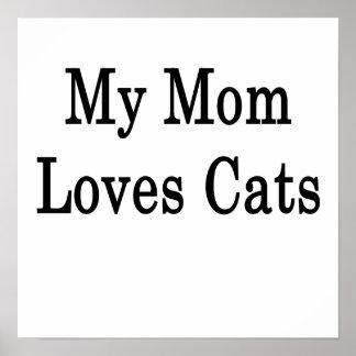 Mi mamá ama gatos impresiones