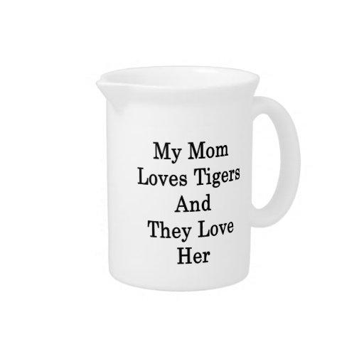 Mi mamá ama tigres y la aman jarras para bebida
