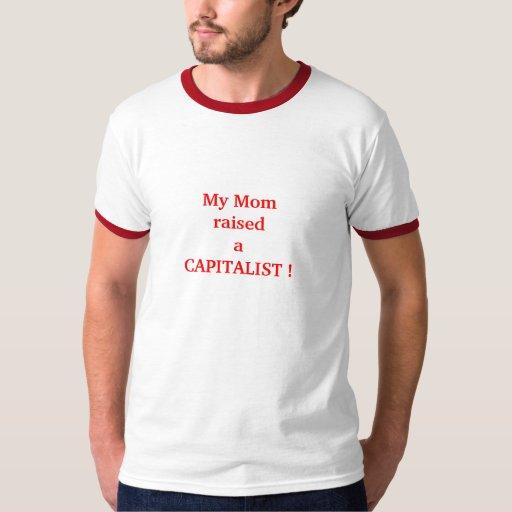 ¡MI MAMÁ AUMENTÓ A UN CAPITALISTA! PLAYERA