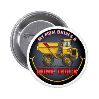 Mi mamá conduce un Pin grande del botón del camión