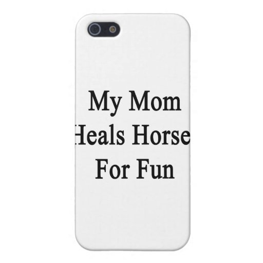 Mi mamá cura los caballos para la diversión iPhone 5 fundas