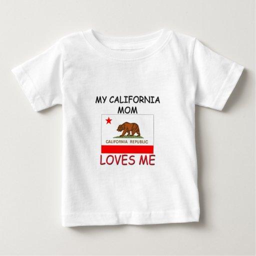 Mi mamá de California me ama Playera