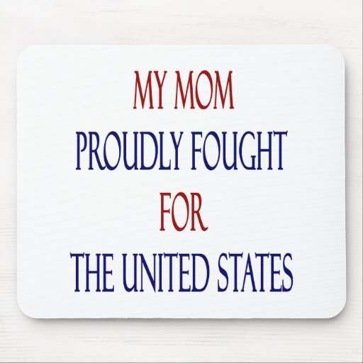 Mi mamá de combate orgulloso para los Estados Unid Tapete De Ratón