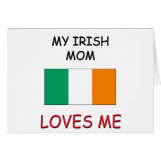 Mi mamá del irlandés me ama tarjeton