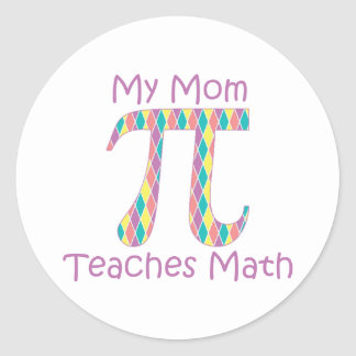 Mi mamá enseña a la matemáticas Pastel png Pegatina Redonda