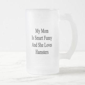 Mi mamá es divertida elegante y ella ama hámsteres taza cristal mate