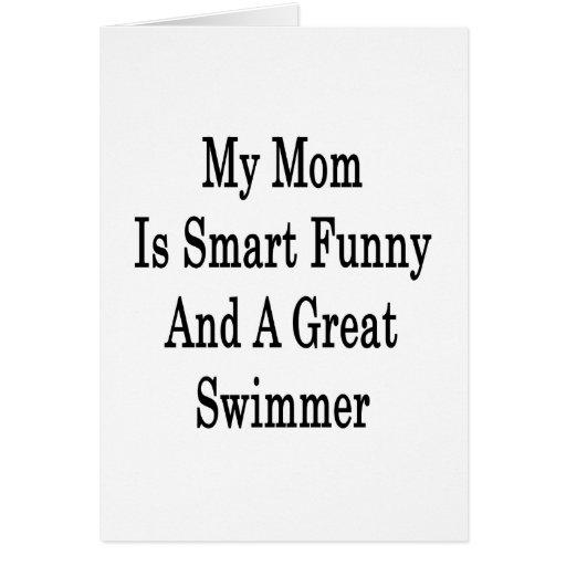 Mi mamá es divertida elegante y gran nadador tarjeta pequeña