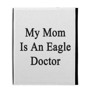 Mi mamá es doctor de Eagle