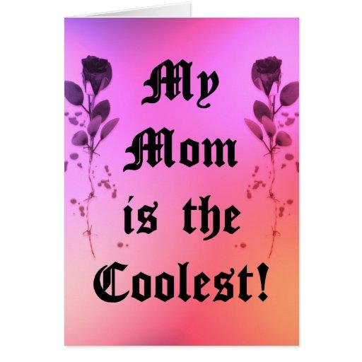 Mi mamá es el día de madre más fresco tarjeta de felicitación