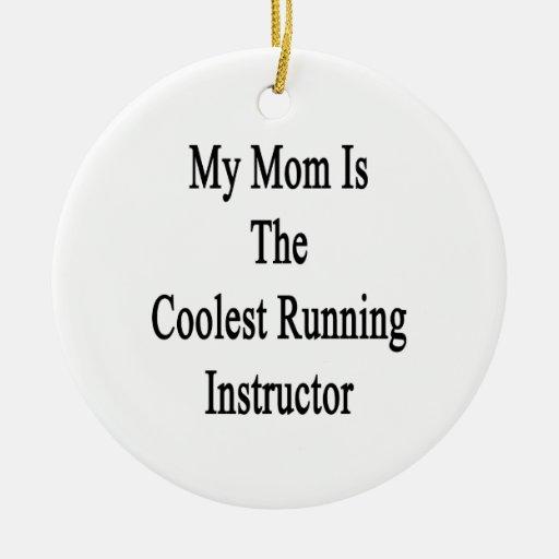 Mi mamá es el instructor corriente más fresco ornamento de reyes magos