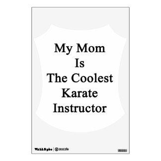 Mi mamá es el instructor más fresco del karate