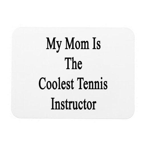 Mi mamá es el instructor más fresco del tenis imanes