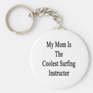 Mi mamá es el instructor que practica surf más fre llavero