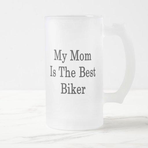 Mi mamá es el mejor motorista taza
