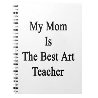 Mi mamá es el mejor profesor de arte libros de apuntes con espiral